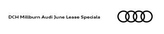 DCH Millburn Audi July Lease Specials