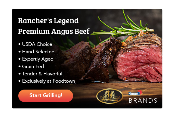 Rancher's Legend Premium Angus Beef. USDA Choice. Hand Selected. Expertly Aged. Grain Fed. Tender & Flavorful. Exclusively at Foodtown. Start Grilling! A steak with rosemary garnish.